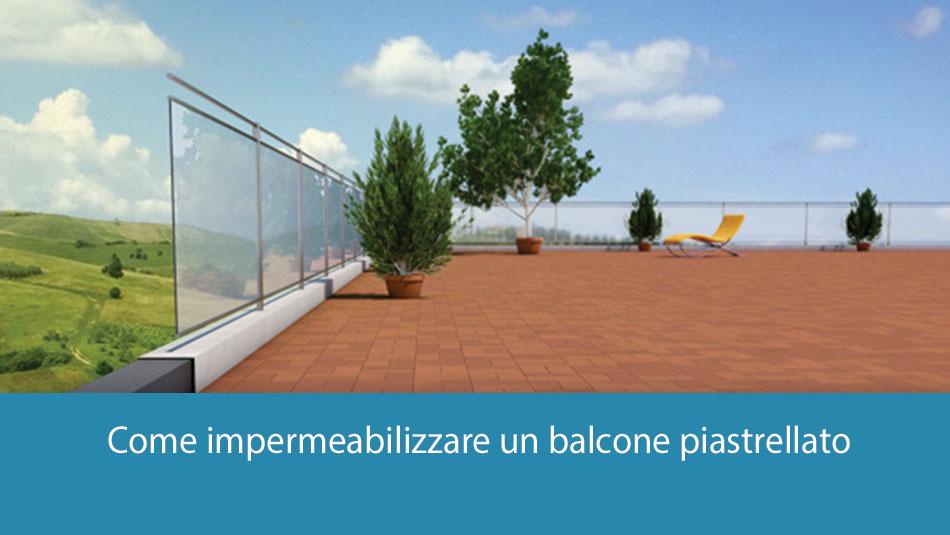 Come impermeabilizzare un balcone piastrellato usurato